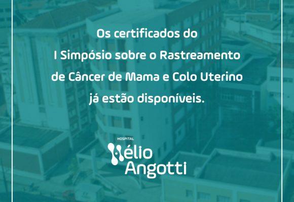 Certificados do I Simpósio sobre o Rastreamento de Câncer de Mama e Colo Uterino Estão Disponíveis
