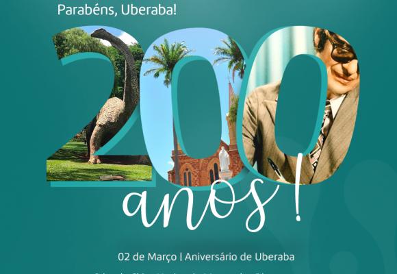 FELIZ 200 ANOS UBERABA!