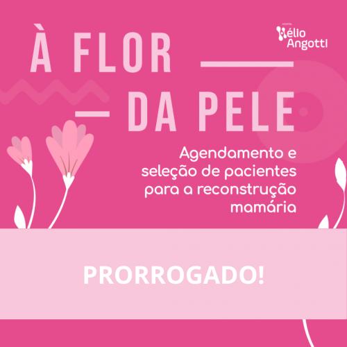 PRORROGADO O AGENDAMENTO PARA MUTIRÃO DE RECONSTRUÇÃO MAMÁRIA NO HÉLIO ANGOTTI