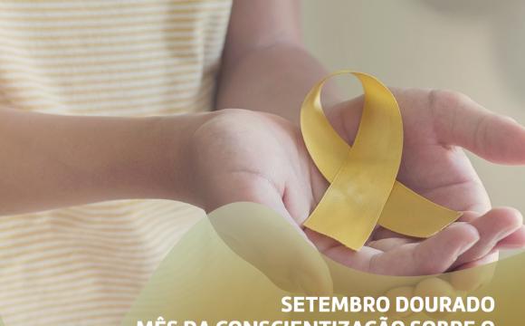 SETEMBRO DOURADO: MÊS DE CONSCIENTIZAÇÃO SOBRE O CÂNCER INFANTOJUVENIL