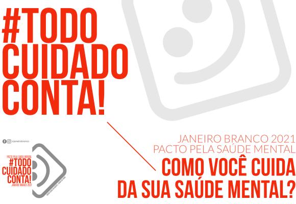 JANEIRO BRANCO: VOCÊ SABE O QUE É?